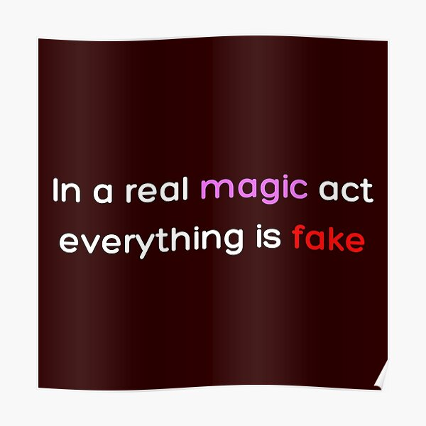In a real magic act everything is fake _Colored_ Poster RB2904product Offical WandaVision Merch