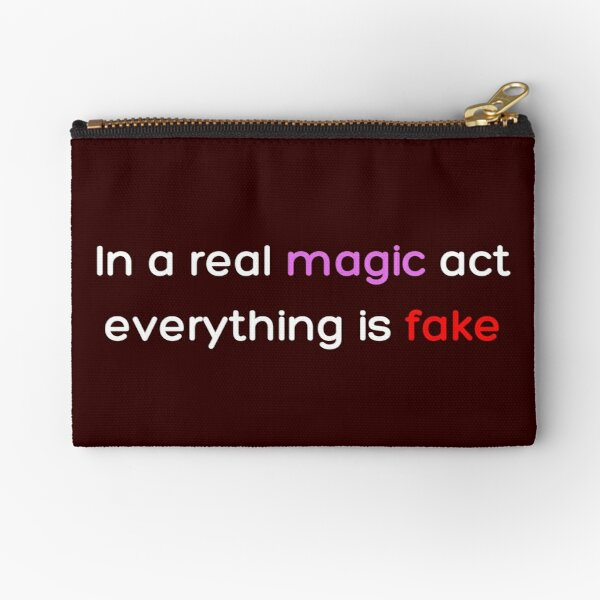 In a real magic act everything is fake _Colored_ Zipper Pouch RB2904product Offical WandaVision Merch
