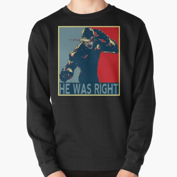 he was right Pullover Sweatshirt RB2904product Offical WandaVision Merch